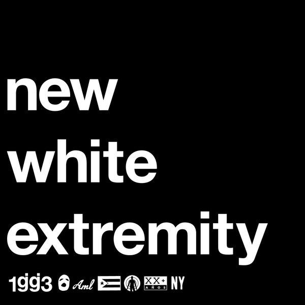 new white extremity