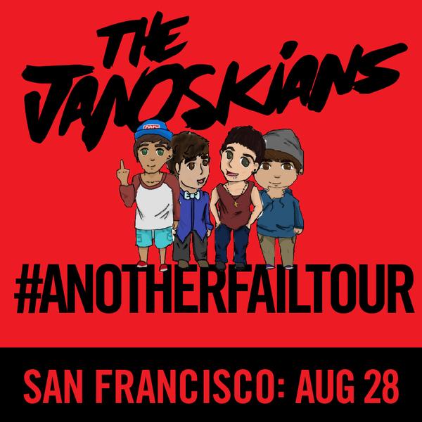 Janoskians: #AnotherFailTour - San Francisco, CA