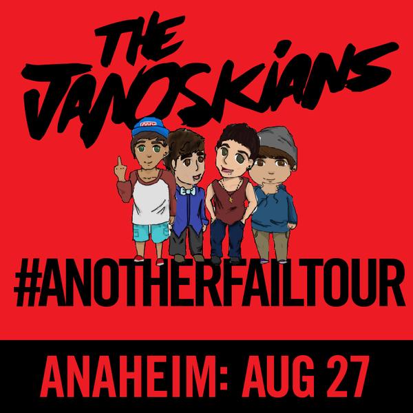 Janoskians: #AnotherFailTour - Anaheim, CA