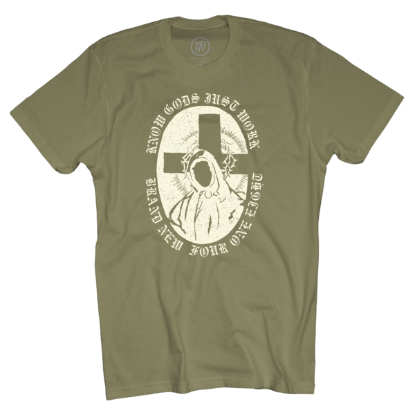 Know Gods Work Olive T-Shirt