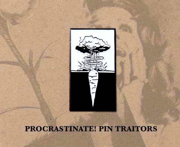 Procrastinate! Enamel Pin