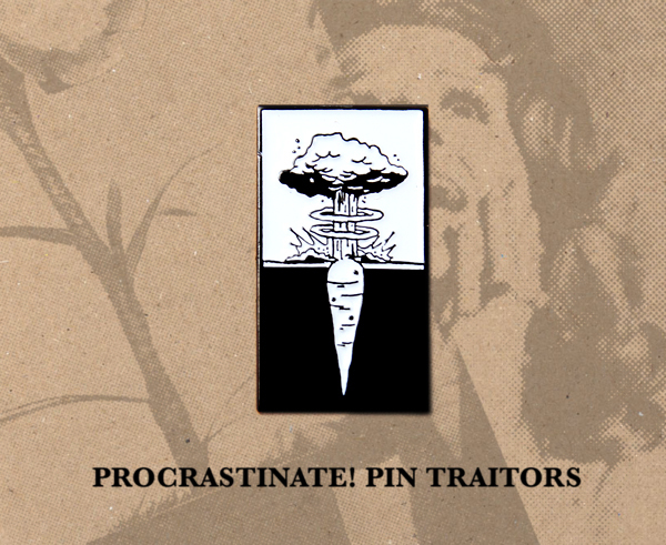 Procrastinate! Enamel Pin