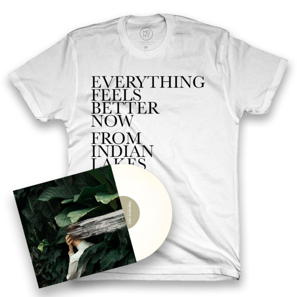 From Indian Lakes – Everything Feels Better Now T-Shirt Bundle