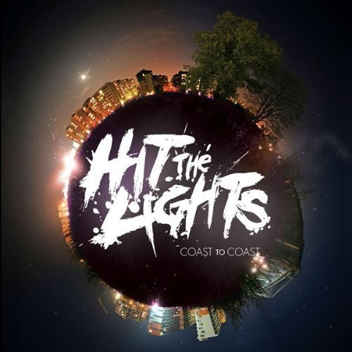 Hit The Lights Coast to Coast EP