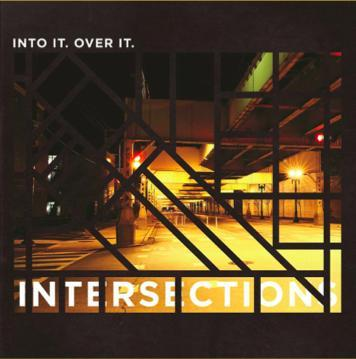 Into It. Over It. Intersections
